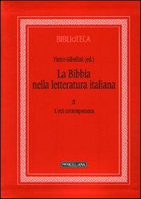 La Bibbia nella letteratura italiana. Vol. 2: L'età contemporanea.
