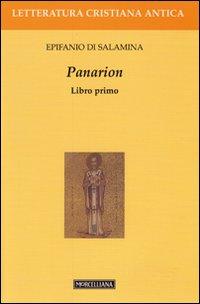 Panarion. Testo greco a fronte. Vol. 1.