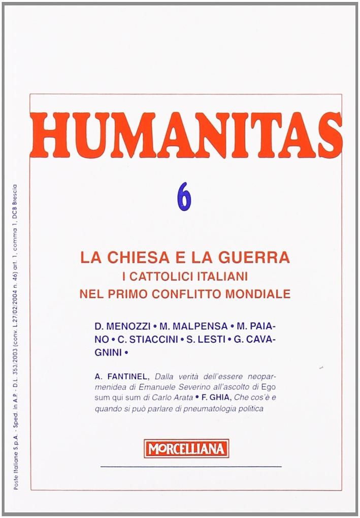 Humanitas (2008). Vol. 6: La Chiesa e la guerra.