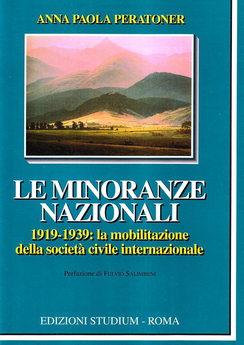 Le minoranze nazionali (1919-1939). La mobilitazione della società civile internazionale.