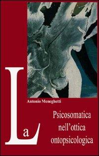 La psicosomatica nell'ottica ontopsicologica.