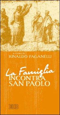 La famiglia incontra San Paolo.