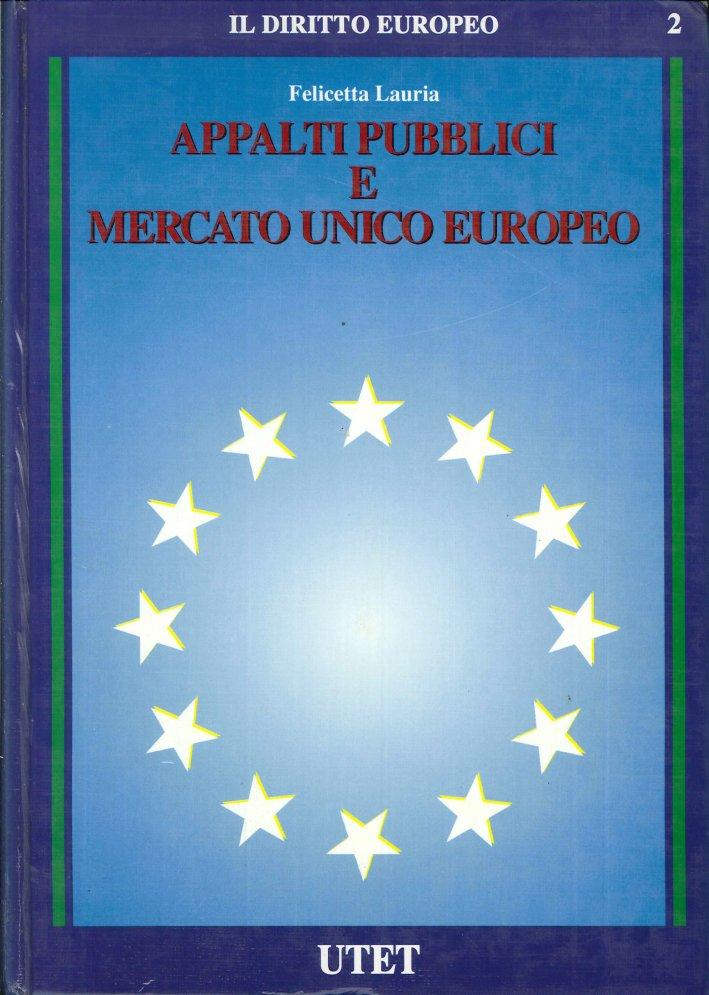Appalti pubblici e Mercato unico europeo.