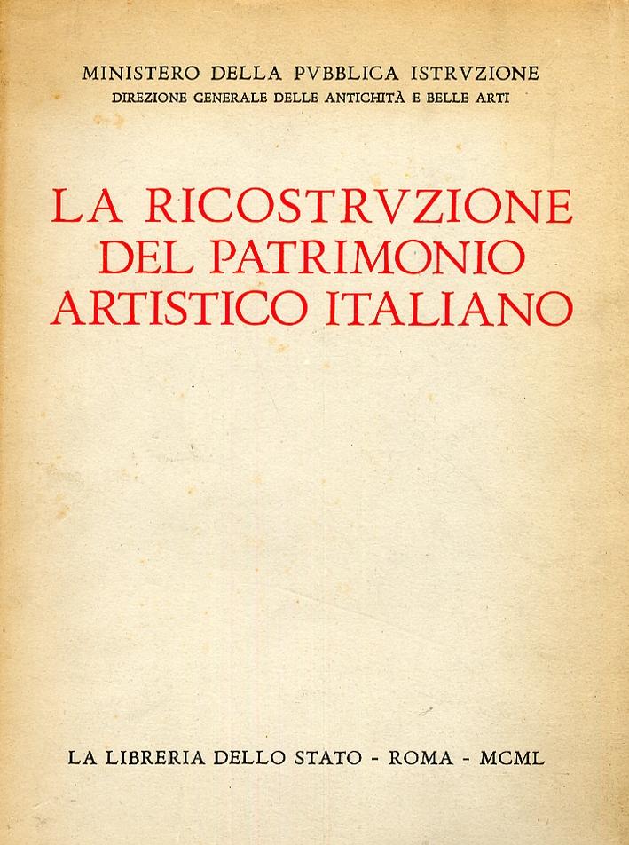 La ricostruzione del patrimonio artistico italiano.