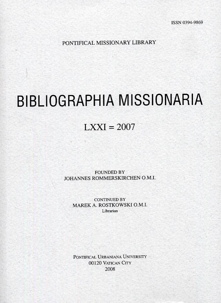 Bibliographia Missionaria. LXXI. 2007.