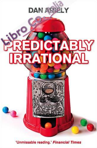Predictably Irrational.