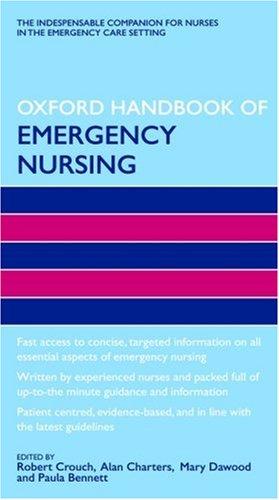 Oxford Handbook of Emergency Nursing.
