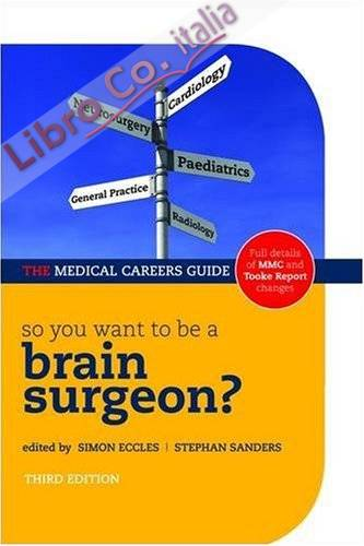So You Want to be a Brain Surgeon?.
