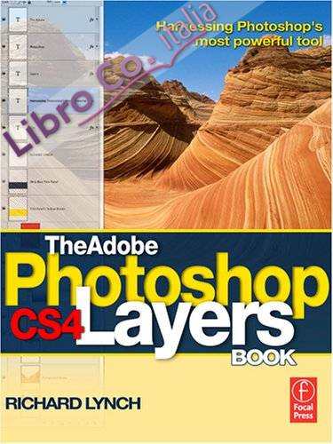 Adobe Photoshop CS4 Layers Book.