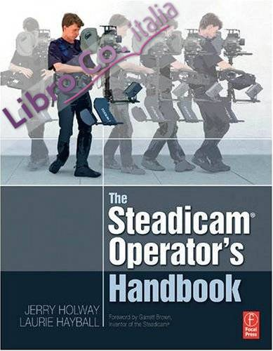 Steadicam Operator's Handbook.