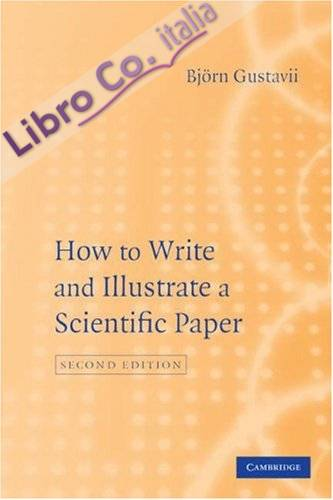 How to Write and Illustrate a Scientific Paper.