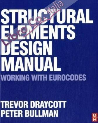 Structural Elements Design Manual: Working with Eurocodes.