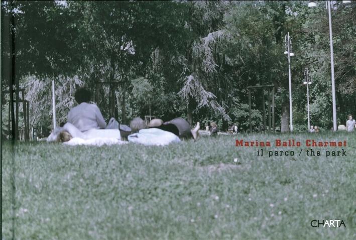 Marina Ballo Charmet. Il Parco. The Park