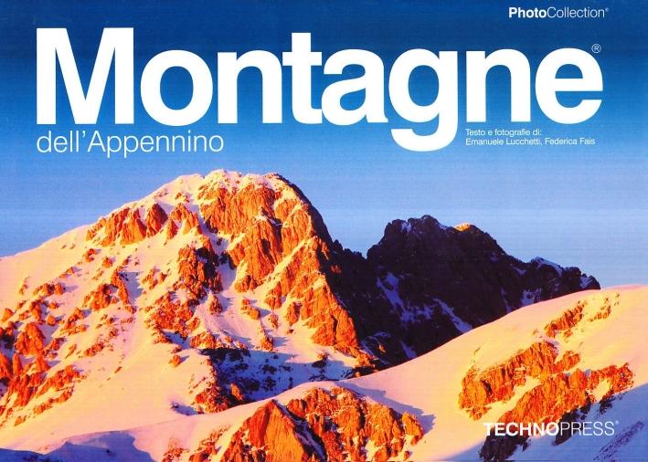Montagne dell'Appennino. Ediz. illustrata