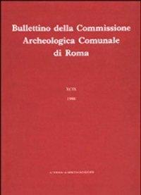 Bullettino della Commissione Archeologica Comunale di Roma CVIII. 2007