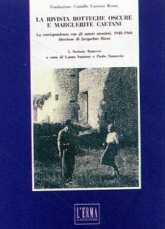 La rivista botteghe oscure e Marguerite Caetani. 1. Sezione francese. La corrispondenza con gli autori stranieri, 1948-1960