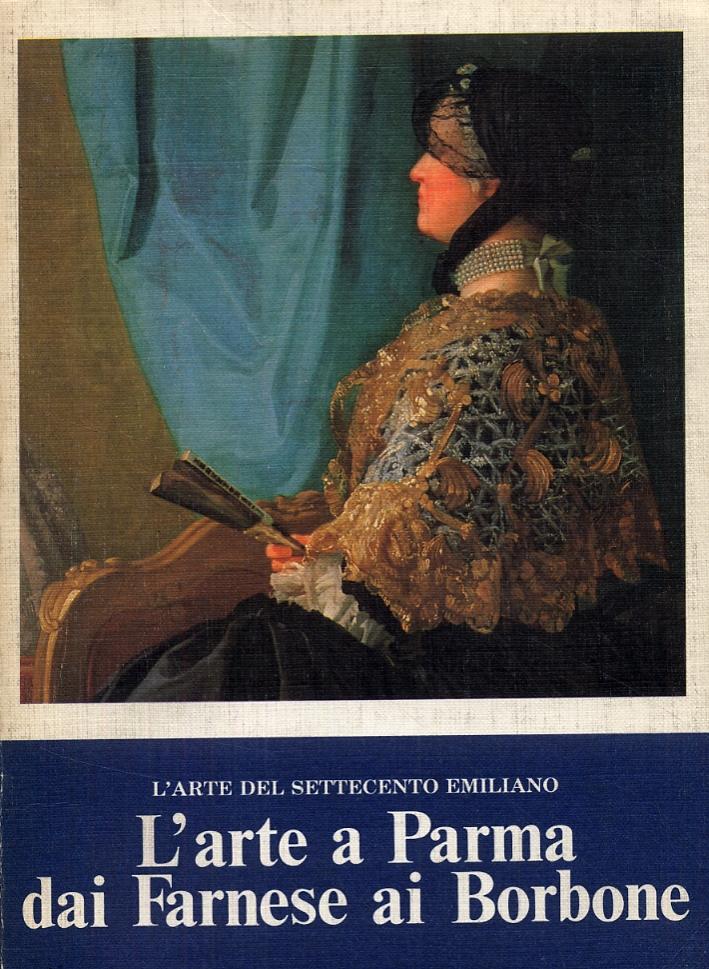L'arte a Parma dai Farnese ai Borbone