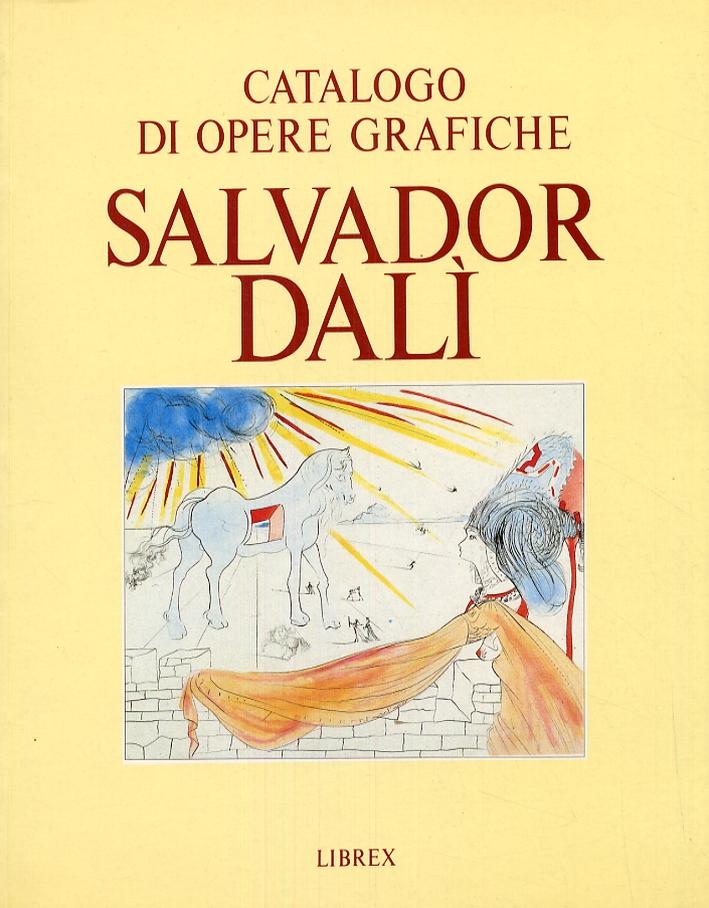 Catalogo di opere grafiche. Salvador Dalì. Esposizione di 218 incisioni originali
