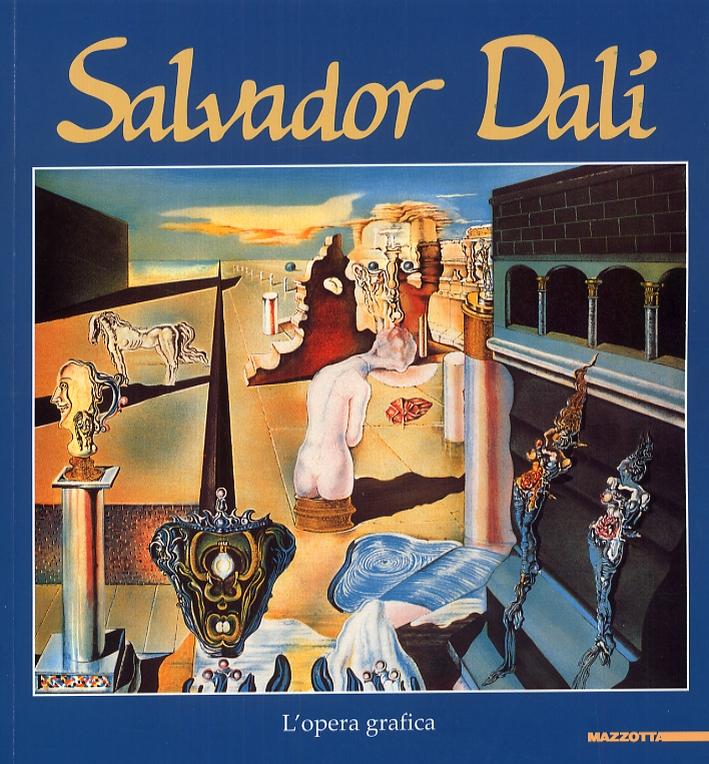 Salvador Dalì. L'opera grafica