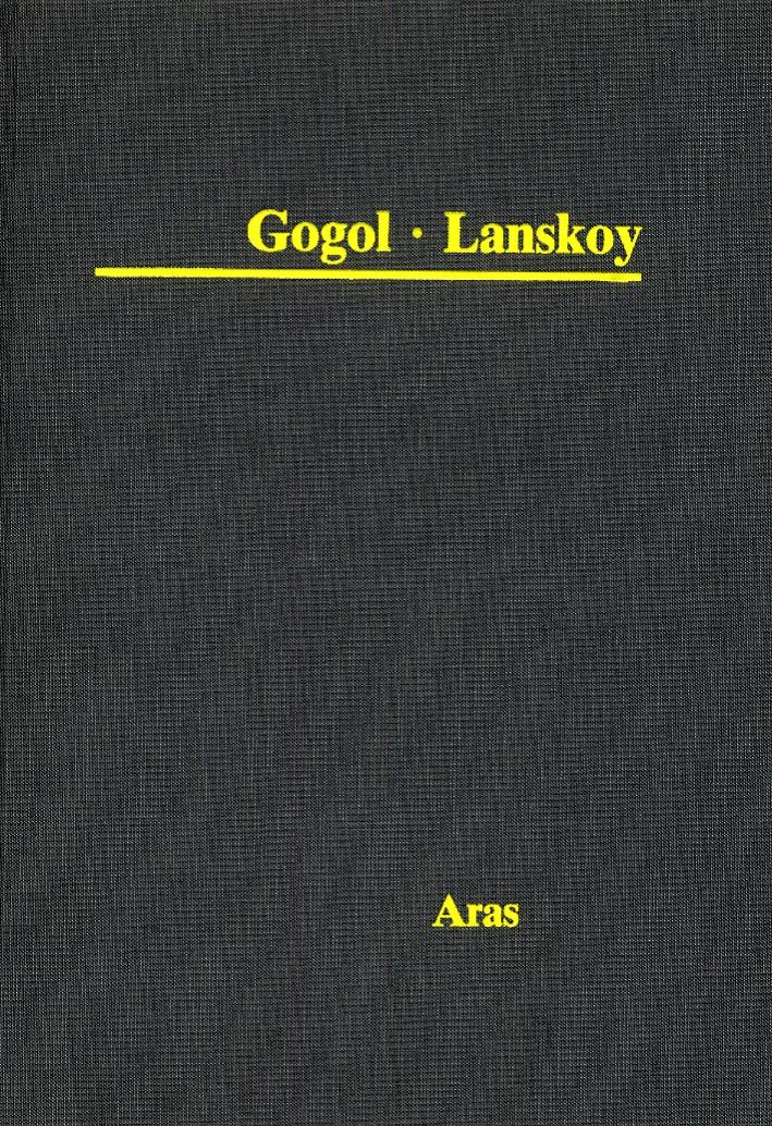 Gogol. Lanskoy. Aufzeichnungen eines Wahnsinnigen. [French, German and Russian Ed.]