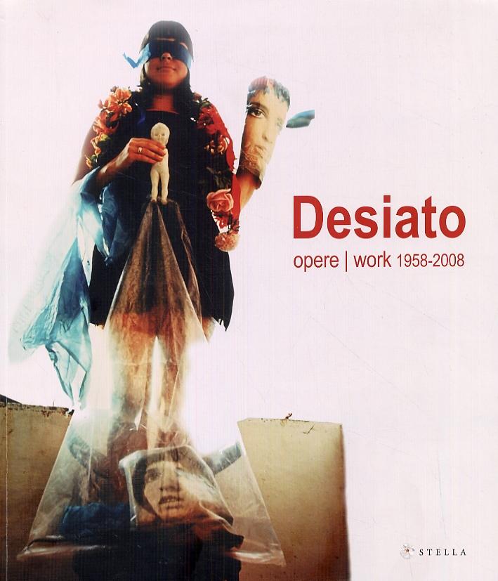 Giuseppe Desiato. Opere. Work 1958-2008