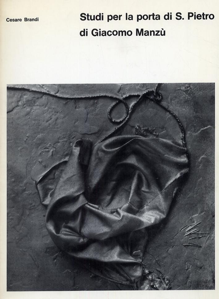 Giacomo Manzù. Studi della porta di S.Pietro. Bozzetti e varianti esposti alla XXXII Biennale Internazionale di Venezia