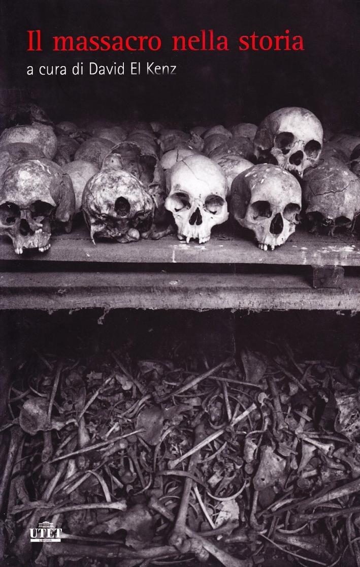Il Massacro nella Storia