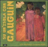 Su un'isola con Gauguin.