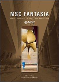 MSC Fantasia. Genio e capolavoroMSC Fantasia. Genius and masterpiece.