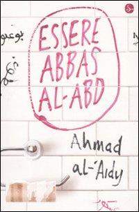 Essere Abbas Al-Abd