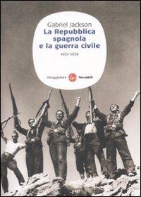 La repubblica spagnola e la guerra civile (1931-1939)