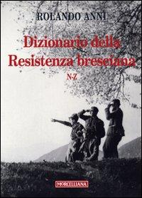 Dizionario della Resistenza bresciana (N-Z)