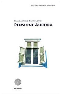 Pensione Aurora.
