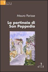 La portinaia di San Poppedio.