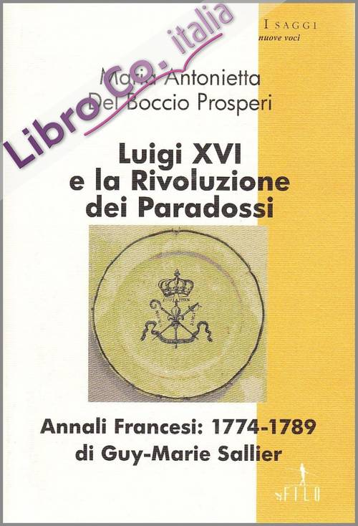 Luigi XVI e la rivoluzione dei paradossi