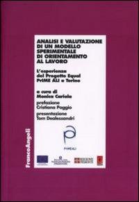 Analisi e valutazione di un modello sperimentale di orientamento al lavoro. L'esperienza del Progetto Equal PrIME ALI a Torino