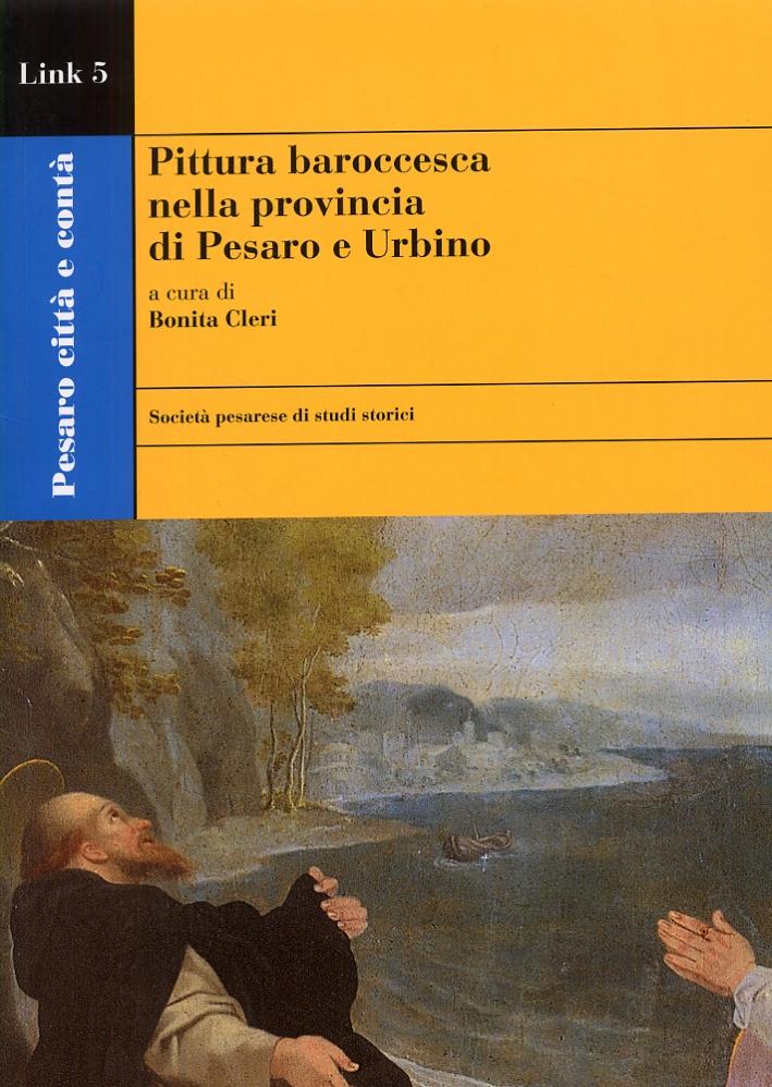 Pittura baroccesca nella Provincia di Pesaro e Urbino.
