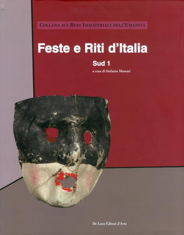 Feste e riti d'Italia. I beni immateriali dell'umanità. Sud 1