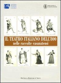 Il teatro italiano dell'800 nelle raccolte casanatensi