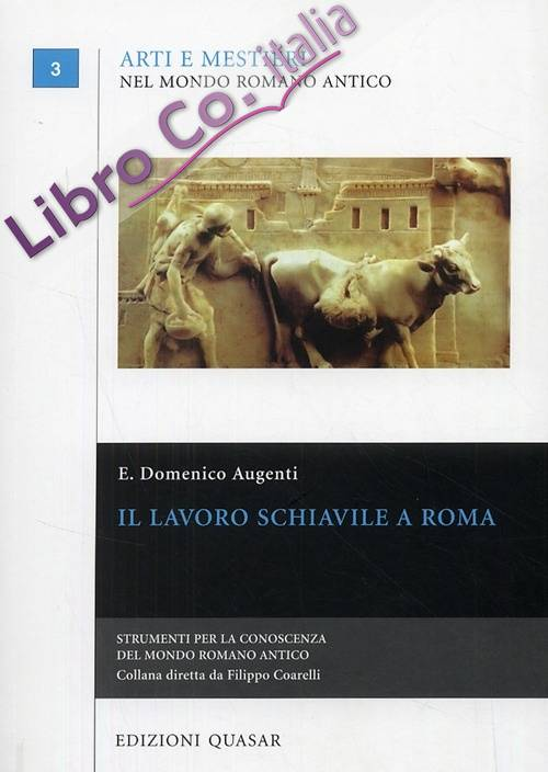 Il lavoro schiavile a Roma