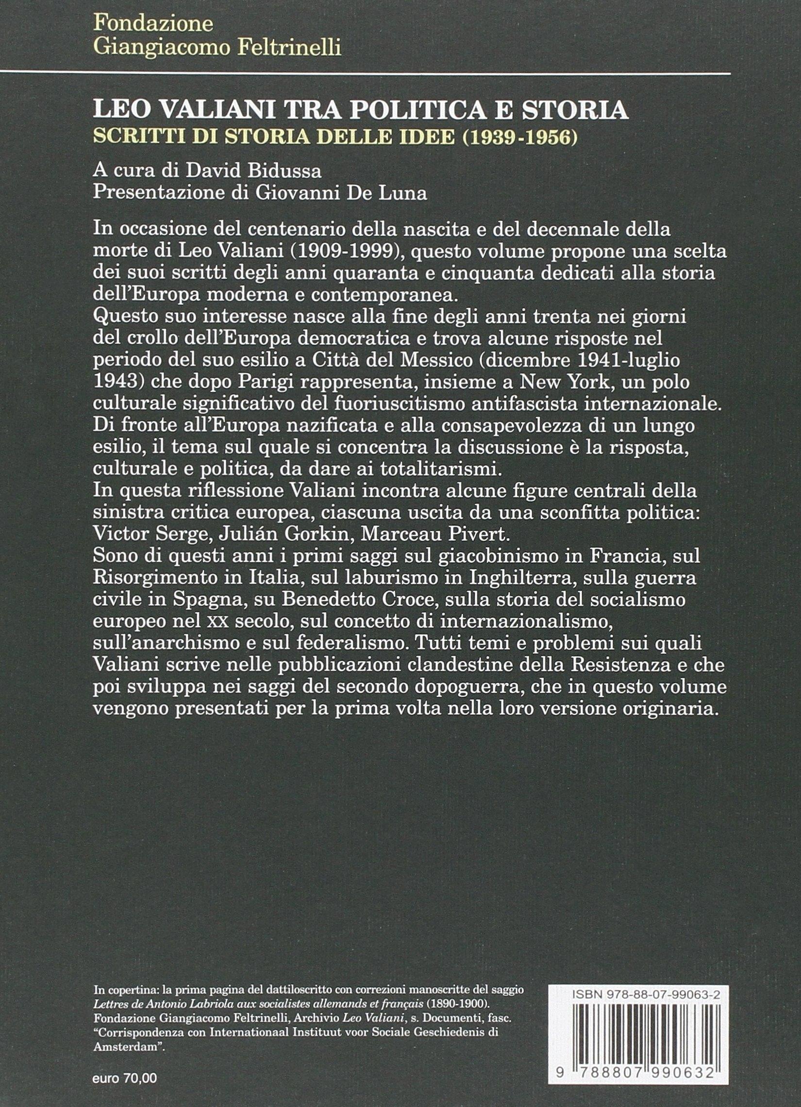 Leo Valiani, tra politica e storia. Scritti di storia delle idee (1939-1956)