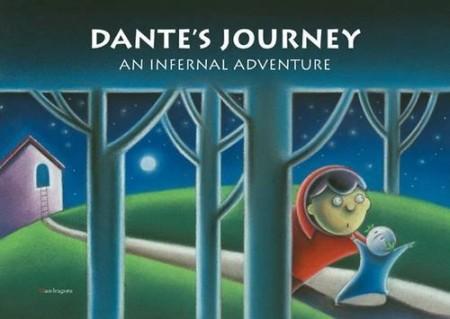 Il viaggio di Dante. Un'avventura infernale. Ediz. inglese