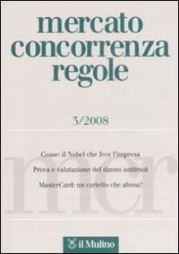 Mercato concorrenza regole (2008). Vol. 3