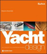 Yacht Design. Dal Concept alla Rappresentazione.