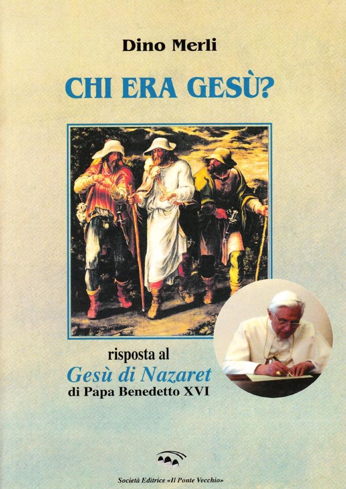 Chi era Gesù? Risposta al Gesù di Ratzinger