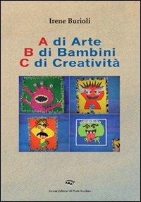 A di arte b di bambini c di creatività.
