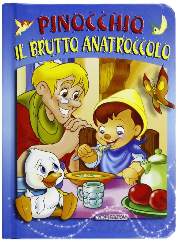 Pinocchio-Il brutto anatroccolo. Mie fate
