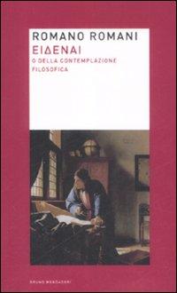 Eidenai o Della contemplazione filosofica