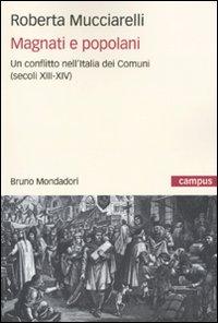 Magnati e Popolani. Un Conflitto nell'Italia dei Comuni (Secoli XII-XIV).