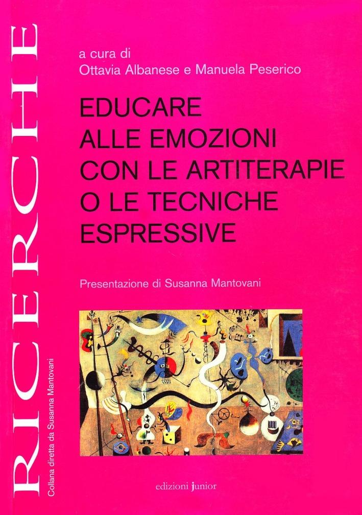Educare alle emozioni con le artiterapie o le tecniche espressive.